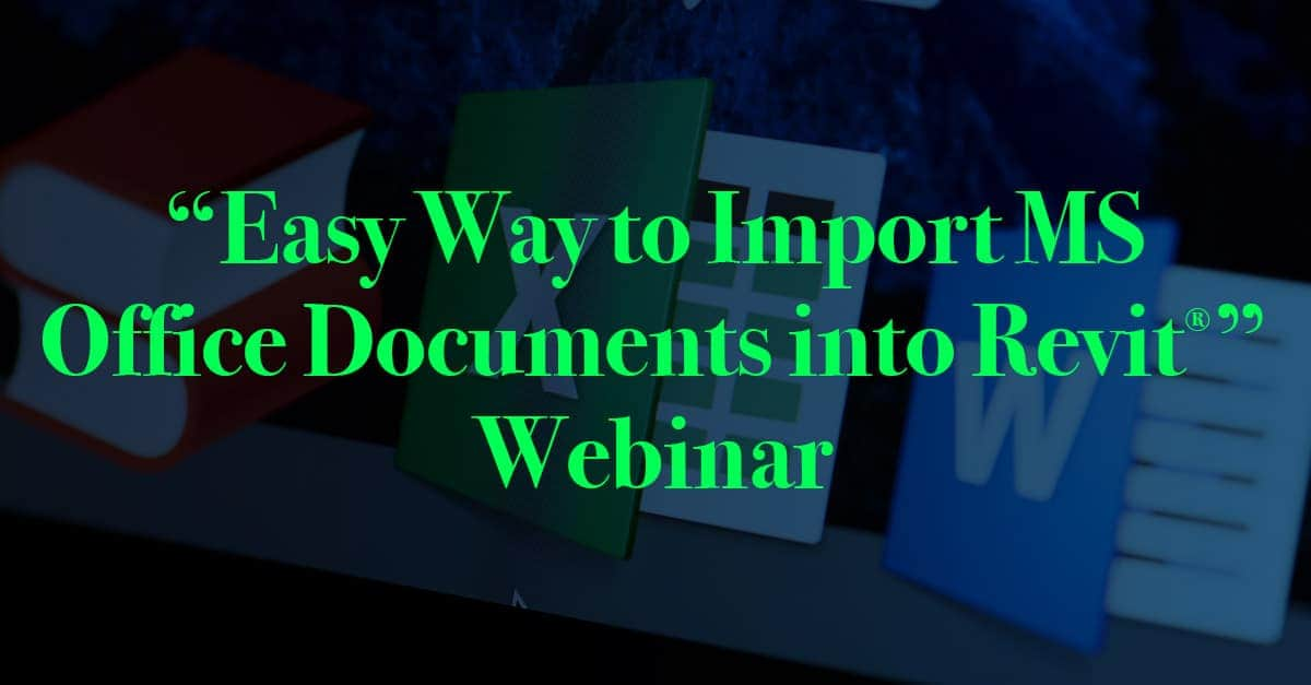 Easy Way to Import MS Office Documents into Revit - Axiom